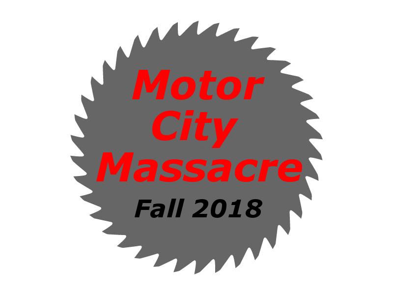 Motor city massacre fall 2018