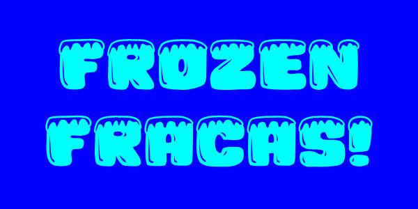 Frozenfracas