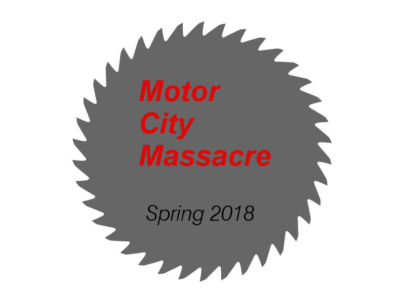 Motor city massacre spring 2018